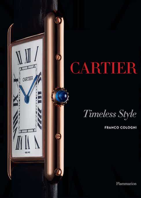 CARTIER, The Tank Watch: Timeless Style by Franco Cologni, £65, Flammarion SA, 2012.