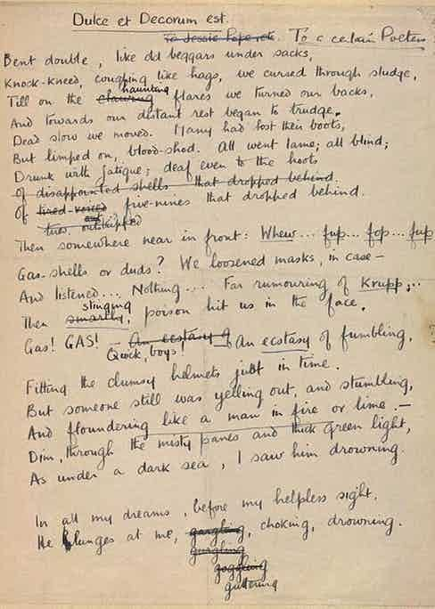 Wilfred Owen's draft of his poem 'Dulce et Decorum est' with suggested notes from Siegfried Sassoon.