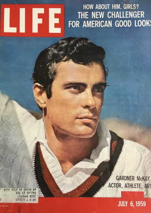 Gardner McKay on the cover of Life Magazine, 1959. Image courtesy of Madeleine McKay.