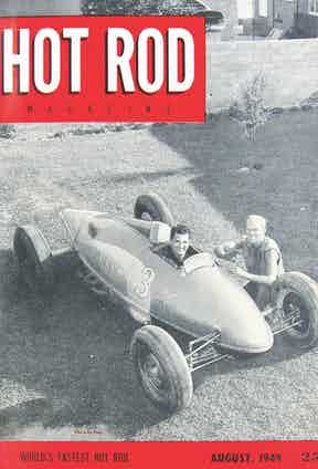 Bill Burke and fellow hot-rodder Don Francisco pose with one of the original belly tanker on the cover of the August 1949 issue of Hot Rod magazine.