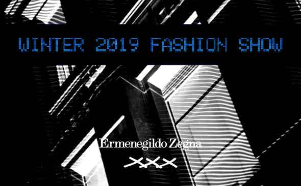 Zegna AW19 Live Stream from MFW - 7.30PM (UK)